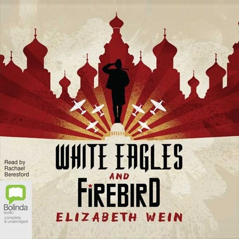 White Eagles and Firebird read by Rachael Beresford